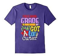 Second Grade Just Got A Lot Cuter Back To School T-shirt Purple