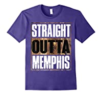 Straight Outta Memphis Tennessee Funny Gift Shirts Purple
