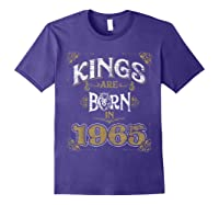 Kings Are Born In 1965 Bday Gifts 55th Birthday Shirts Purple