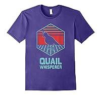 Quail Whisperer Retro Vintage 80s Retrowave Gift Shirts Purple