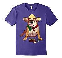 Funny Cinco De Mayo Mexican Bulldog T Shirt Purple
