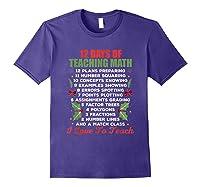 12 Days Of Teaching Math Christmas Math Tea T-shirt Purple
