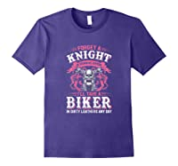 Proud Biker\\\'s Wife Forget A Knight In Shining Armor T Shirt T-shirt Purple