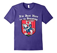 Ren Faire T-shirt Just Here For The Jousting Medieval Tee Purple
