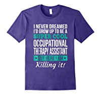 Super Cool Occupational Therapy Assistant T-shirt Funny Gift Purple