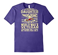 Freedom Isn't Free Proud Daughter Of A World War 2 Veteran Shirts Purple
