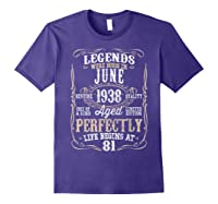 Legends Born June 1938 81st Awesome Birthday Gift T-shirt Purple