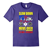 Slow Down Move Over - One Family One Mission T-shirt Purple