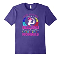 God Found Some Of The Strongest Autism Nonnas Shirts Purple
