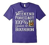 Weekend Forecast 100 Percent Of Bourbon Whiskey Shirts Purple