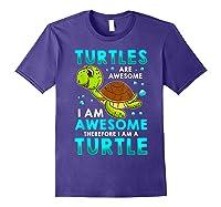 Turtles Are Awesome I'm Awesome I'm A Sea Turtle Beach Shirts Purple