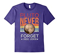 Pluto Never Forget 1930 - 2006 Space Vintage Lover Gift T-shirt Purple