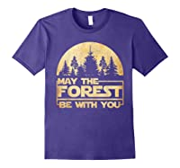 May The Forest Be With You T-shirt Purple
