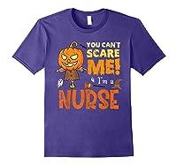 Halloween You Can\\\'t Scare Nurse Funny T-shirt Purple