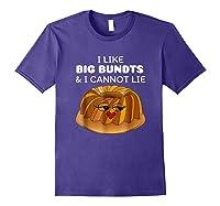I Like Big Bundts And I Cannot Lie Shirt Purple