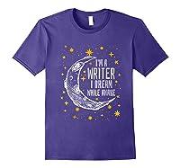 I'm A Writer I Dream While Awake Writer Author Shirts Purple