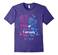Gender Reveal   Pink Or Blue I Already Love You T Shirts Purple