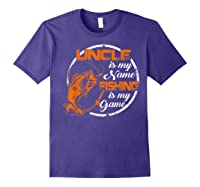 S Uncle Is My Name Fishing Game T Shirt Father\\\'s Day 2019 Purple