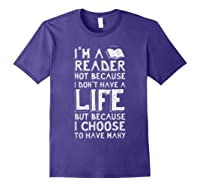 I Am A Reader Book Quote Bookworm Reading Literary T-shirt Purple