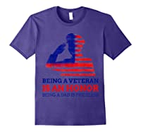 S Being A Veteran Is An Honour Being A Dad Is Priceless T-shirt Purple