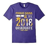 Proud Nana Of A 2018 Graduate Tshirt Purple