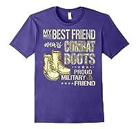 My Best Friend Wears Combat Boots Proud Military Friend Gift Shirts Purple
