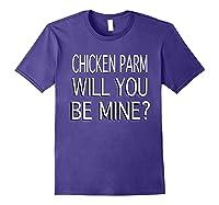 Chicken Parm Be Mine Single Valentine S T Shirt Purple