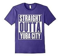 Straight Outta Yuba City T Shirt Purple