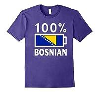 Bosnia Herzegovina Flag Shirt 100 Bosnian Battery Power Purple