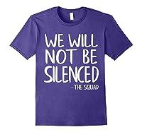 We Will Not Be Silenced Impeach Trump Squad Democrat Liberal T Shirt Purple