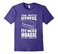 I M Into Ness Hoagie In My Mouth Funny Statet T Shirt Purple