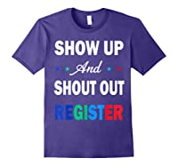 Registration Day Gift Register To Vote Us Election T Shirt Purple