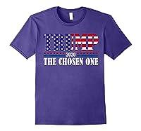 Trump 2020 The Chosen One Election T Shirt Purple