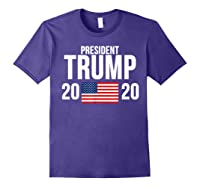 President Trump 2020 Presidential Campaign Re Election T Shirt Purple