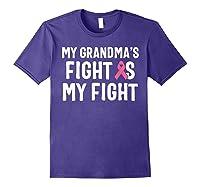 My Grandma S Fight Is My Fight Breast Cancer Awareness T Shirt Purple