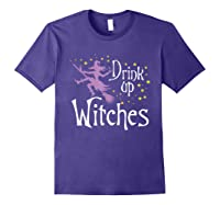 Drink Up Witches T-shirt For Halloween Drinking T-shirt Purple
