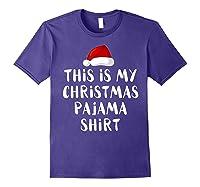 This Is My Christmas Pajama Santa Hat Family Matching Xmas Shirts Purple