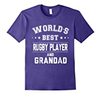 Worlds Best Rugby Player And Grandad Gift Cm Shirts Purple