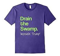Drain The Swamp Impeach Trump T Shirt Purple
