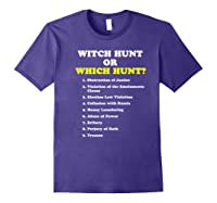 Witch Hunt Or Which Hunt 9 Reasons To Impeach Trump T Shirt Purple