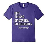 Dirt Trucks Dinosaurs Superheroes Boy Mom Shirts Purple