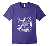 Soul Of A Mermaid Mouth Of A Sailor Sea Ocean Lover Gift T Shirt Purple