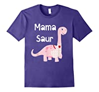 Mama Saur Dino Mom T Shirt Funny Gift For Mothers Day Purple