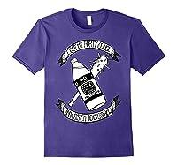 Got My 40 Oz And A System To Overthrow Folk Punk Anarchy Shirts Purple