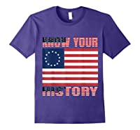 Betsy Ross Flag 1776 Vintage American Know Your History T Shirt Purple