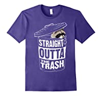 Straight Outta The Trash | Cool Trash Panda Gift T-shirt Purple