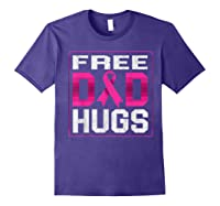 Free Dad Hugs Breast Cancer Awareness Month Gifts T Shirt Purple