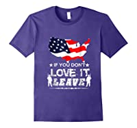 America If You Don't Love It Leave Shirts Purple
