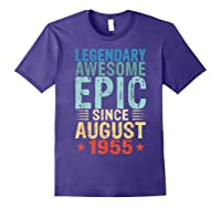 Legendary Awesome Epic Since August 1955 64 Years Old Shirt Purple