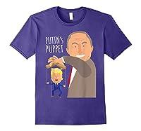 Putin S Puppet Donald Trump Anti Trump Impeach Trump Gift T Shirt Purple